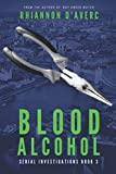 Blood Alcohol (Serial Investigations)