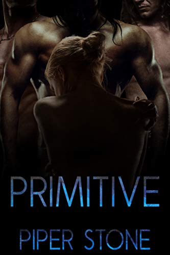 Primitive by Piper Stone