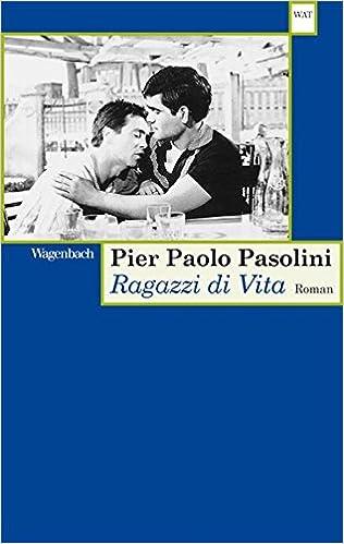 Pier Paolo Pasolini: Ragazzi di vita; Homo-Beiträge alphabetisch nach Titeln