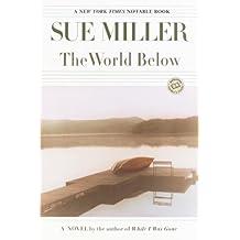The World Below: A Novel (Ballantine Reader's Circle)