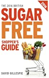The 2016 British Sugar Free Shopper's Guide