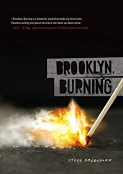 Brooklyn, Burning (Fiction - Young Adult) by [Brezenoff, Steve]