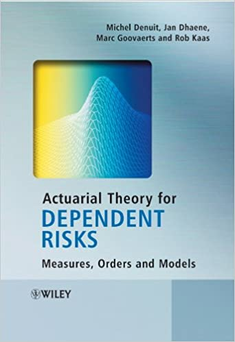 Amazon actuarial theory for dependent risks measures orders actuarial theory for dependent risks measures orders and models 1st edition kindle edition fandeluxe Choice Image