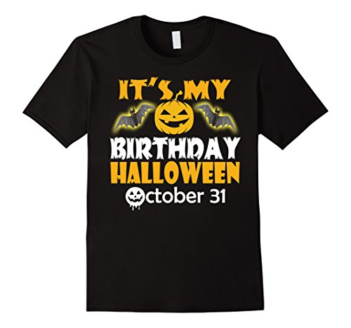 Mens It's My Birthday Halloween October 31st Gift T-shirt XL (31 October Halloween)