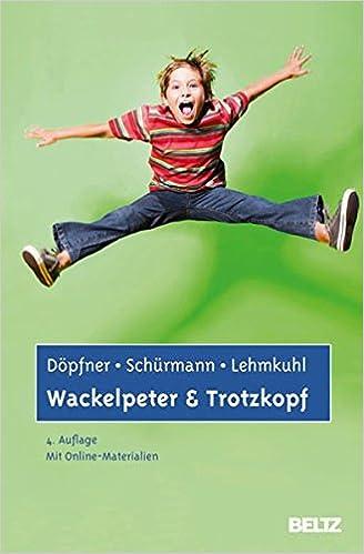 WACKELPETER UND TROTZKOPF PDF