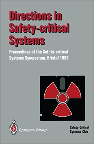 Download Directions in Safety-Critical Systems: Proceedings of the First Safety-critical Systems Symposium The Watershed Media Centre, Bristol 9-11 February 1993 PDF, azw (Kindle)
