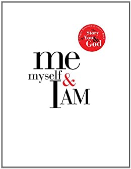 Me, Myself, and I AM: A Unique Question and Answer Book: The Story of You and God by [Peters, Matthew]