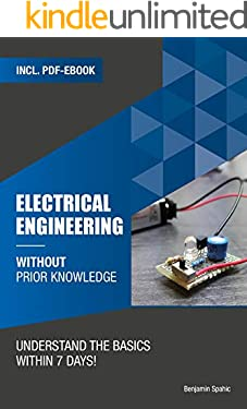 Electrical engineering without previous knowledge : Understand the basics within 7 days