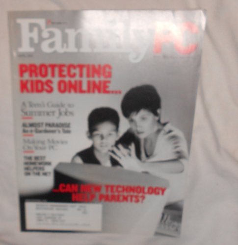 Family PC Magazine APRIL 2001 Protecting Kids Online. A Teen's Guide to Summer Jobs, Almost Paradise An e-Gardener's Tale, Making Movies on Your PC, The Best Homework Helpers on The Net, And Can New Technology Help (Gardeners Helper)