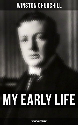 My Early Life: The Autobiography (English Edition)