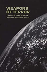 Weapons of Terror: Freeing the World of Nuclear, Biological and Chemical Arms.(Book review): An article from: Ploughshares Monitor Hans Blix