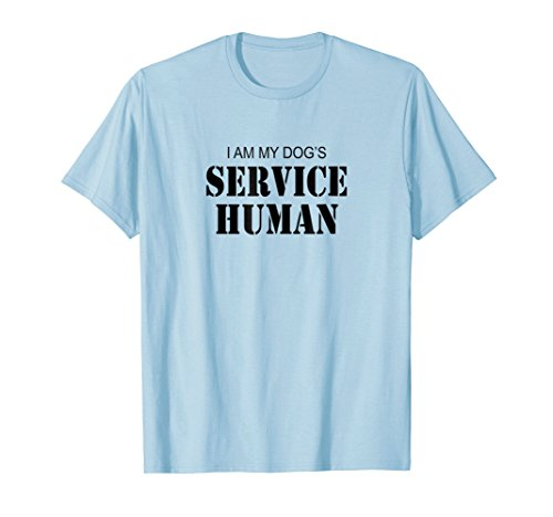 Price comparison product image Dog Lover I Am My Dog's Service Human T-Shirt