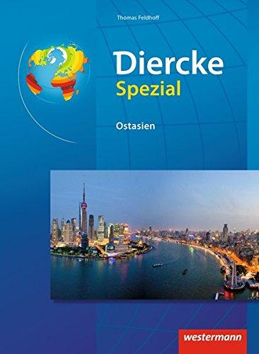 Diercke Spezial - Ausgabe 2014 für die Sekundarstufe II: Ostasien