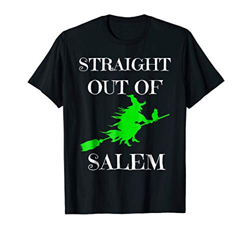Halloween Witch T-shirt Straight Out Of Salem Scary