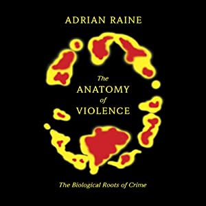 The Anatomy of Violence Audiobook