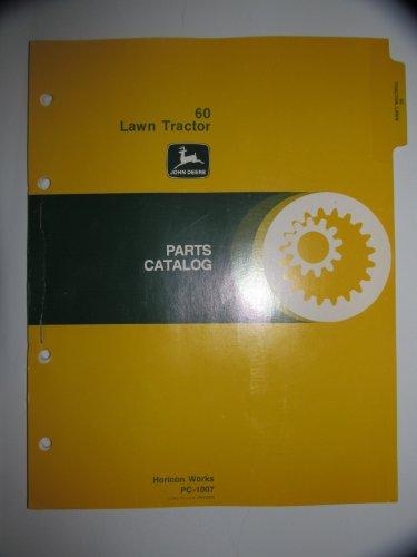 John Deere 60 Lawn Tractor Parts Catalog Book Manual Original PC-1007