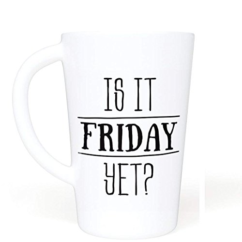 Funny Coffee Mug16 oz. - Is It Friday Yet? Gifts under $10 - Large Novelty Coffee Mug for Office, Co-Workers, Colleagues, Boss, Friends or Family Gift - Dishwasher Safe