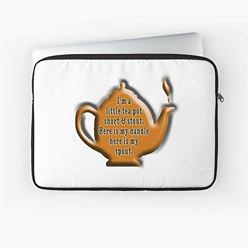 Nursery Rhyme Tea Tea Pot Cuppa Im A Little Tea Pot Short Stout Here is My Handle Here is My Spout. Childs Poem Laptop Sleeve ()