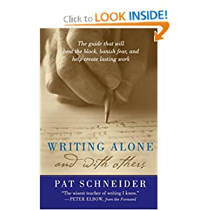 Writing Alone and with Others Pat Schneider and Peter Elbow