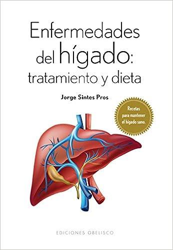 Descargas gratuitas de libros electrónicos en francés Enfermedades Del Hígado: Tratamiento Y Dieta (SALUD Y VIDA NATURAL) 8491110119 en español PDF RTF