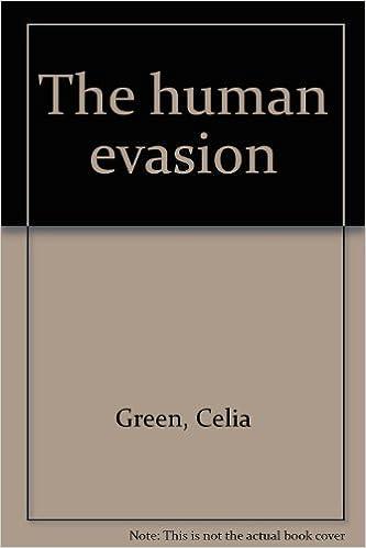The human evasion