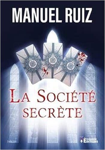 Livre en pdf gratuit La Société Secrète