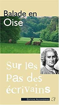 Balade en Oise par Marie-Noëlle Craissati