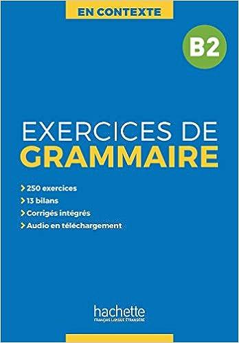 Amazon En Contexte Grammaire Exercices De Grammaire B2 Akyuz Anne Bonenfant Joelle Gliemann Marie Francois Words Language