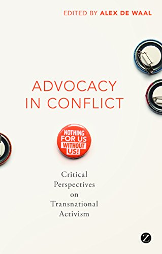 Advocacy in Conflict: Critical Perspectives on Transnational Activism