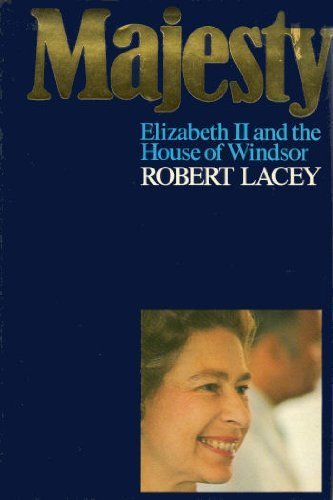 Majesty: Elizabeth II and the House of Windsor