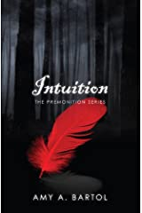 Intuition (The Premonition Series Book 2) Kindle Edition