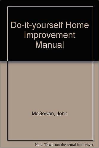 Do it yourself home improvement manual john mcgowan mike do it yourself home improvement manual john mcgowan mike lawrence 9780706423181 amazon books solutioingenieria Gallery