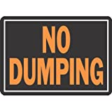 HY-KO PROD Office Storage Accessory 10x14 No Dumping Sign (833)