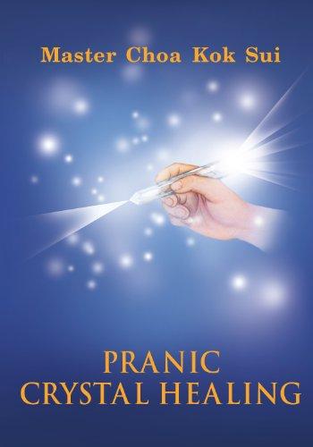 Pranic crystal healing kindle edition by master choa kok sui pranic crystal healing by sui master choa kok fandeluxe Choice Image
