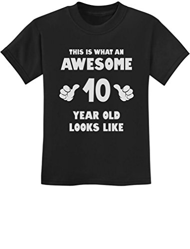TeeStars - This is What an Awesome 10 Year Old Looks Like Youth Kids T-Shirt X-Large Black