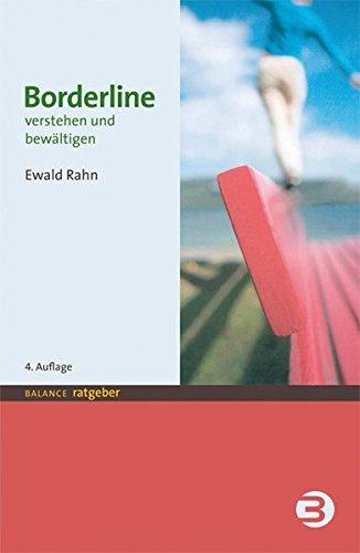 Borderline: Verstehen und bewältigen (BALANCE Ratgeber)