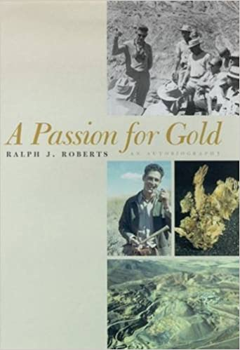 A Passion For Gold: An Autobiography, Roberts, Ralph J.