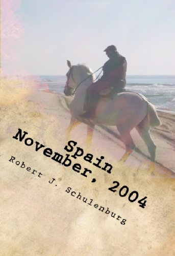 Spain - November, 2004 (The World & How To Get There)