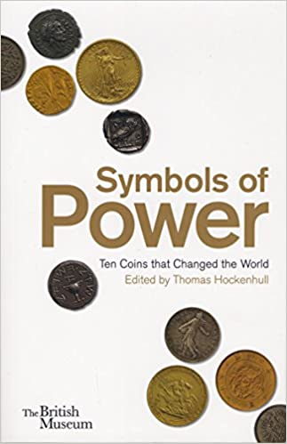 Symbols Of Power Ten Coins That Changed The World Amazon