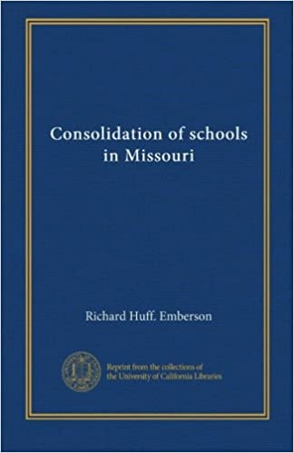 Read Consolidation of schools in Missouri PDF, azw (Kindle)