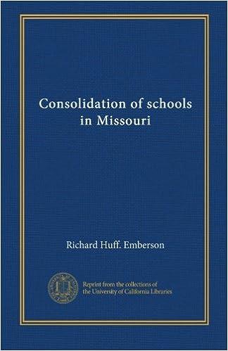 Read Consolidation of schools in Missouri PDF, azw (Kindle)