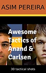 Awesome Tactics of Anand & Carlsen (English Edition)