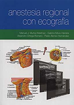 Descargar Libro Anestesia Regional Con Ecografia Jose Manuel Muñoz Martinez