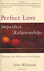 Perfect Love Imperfect Relationships