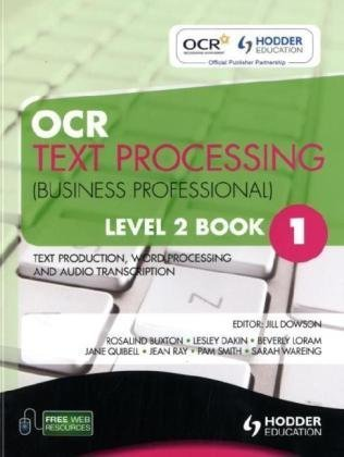 OCR Text Processing (Business Professional): Text Production, Word Processing and Audio Transcription Level 2, book. 1