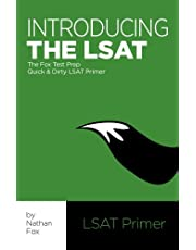 Introducing the LSAT: The Fox Test Prep Quick & Dirty LSAT Primer