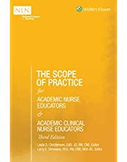 The Scope of Practice for Academic Nurse Educators and Academic Clinical Nurse Educators