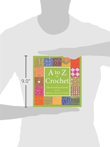 A to z of crochet the ultimate guide for the beginner to advanced a to z of crochet the ultimate guide for the beginner to advanced crocheter martingale 0744527110421 amazon books ccuart Image collections
