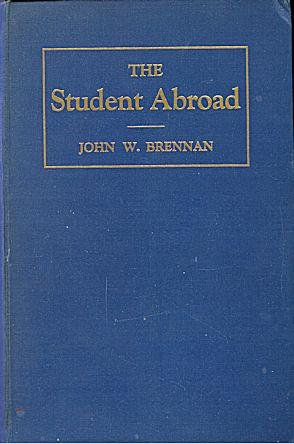 The student abroad ;: Experiences and impressions of an American student in Europe and the Near East,