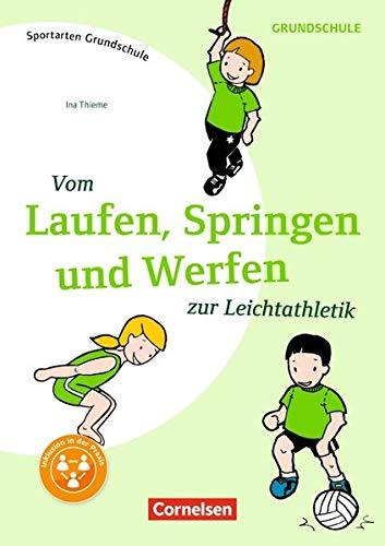 gut Online kaufen 100% Spitzenqualität Sportarten Grundschule: Vom Laufen, Springen, und Werfen zur ...